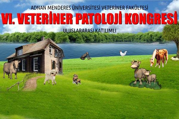 Adnan Menderes Üniversitesi 6. Veteriner Patoloji Kongresi